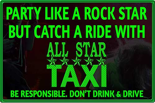 A public service announcement to not drink and drive. It states if you are going to party like a rockstar, then catch a ride with All Star.